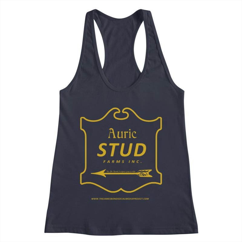 """Auric Stud - """"No, Mr. Bond, I expect you to RIDE."""" Women's Racerback Tank by 007hertzrumble's Artist Shop"""