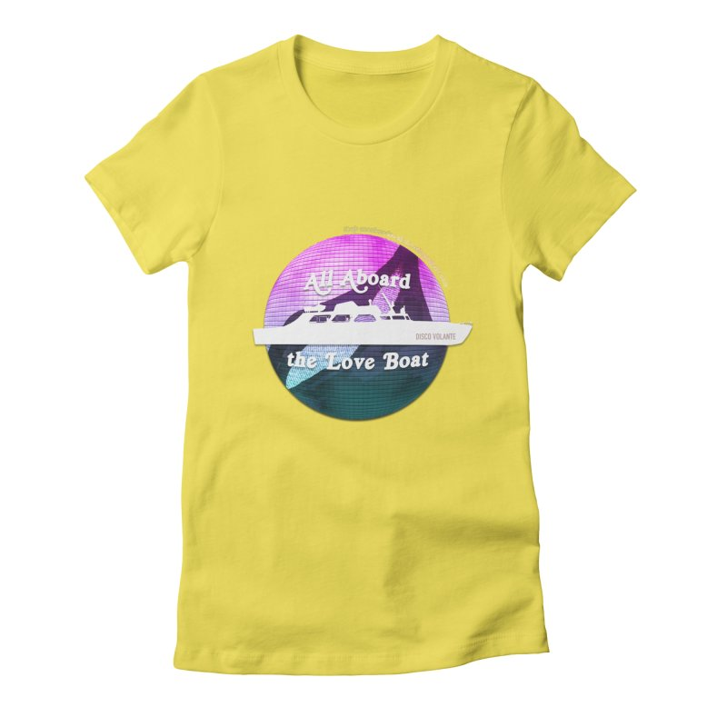 All Aboard the Love Boat - Disco Volante Women's Fitted T-Shirt by 007hertzrumble's Artist Shop