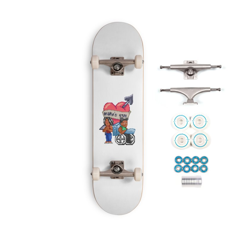 MAMA'S GYM Accessories Skateboard by 0 Ideas Studios