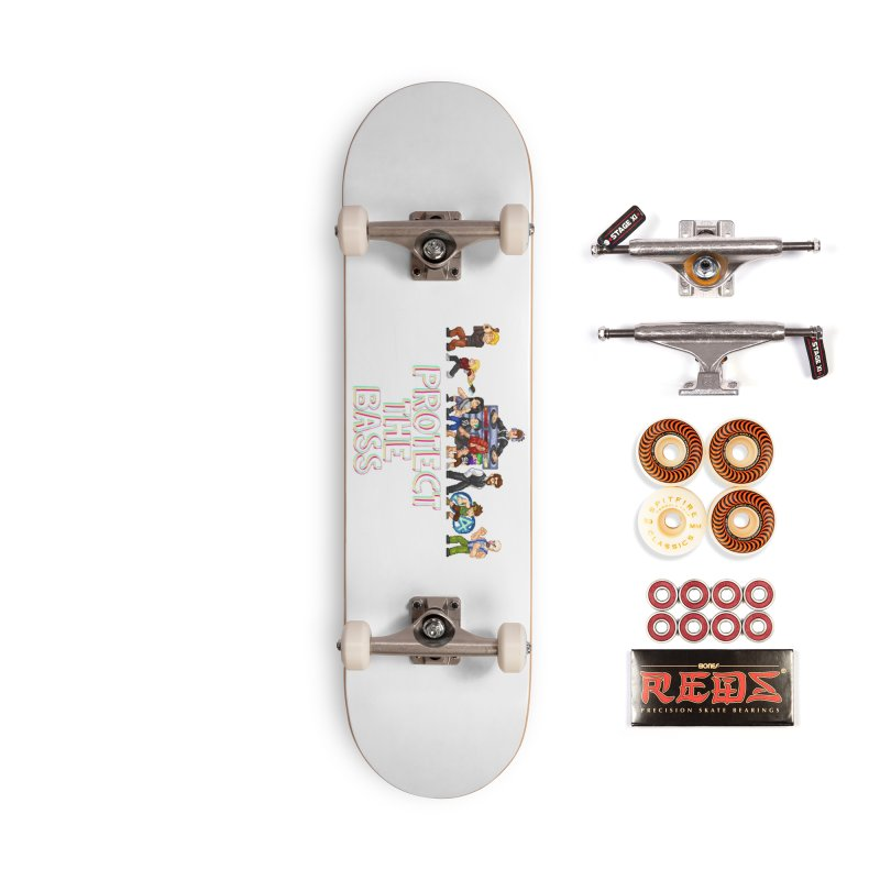 PROTECT THE BASS Accessories Skateboard by 0 Ideas Studios