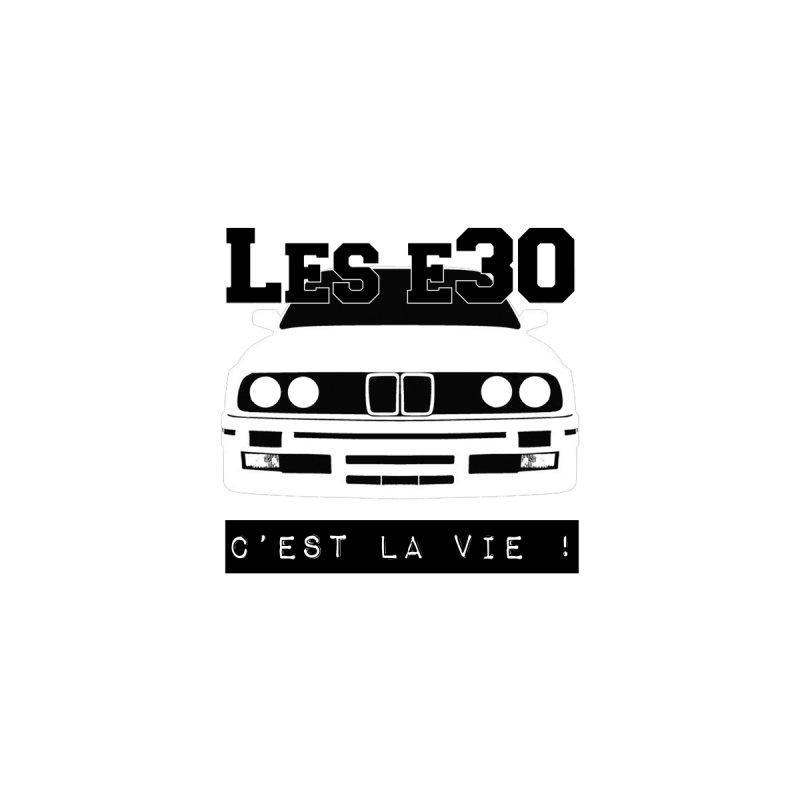 Les E30 c'est la vie None  by 100% Pilote