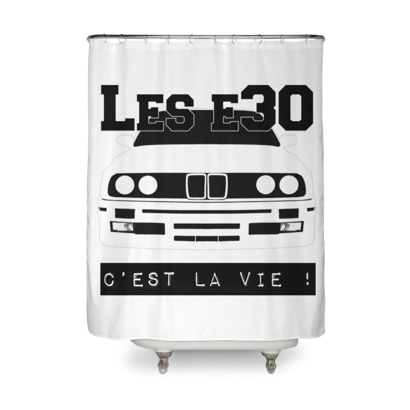 Les E30 c'est la vie Home Shower Curtain by 100% Pilote
