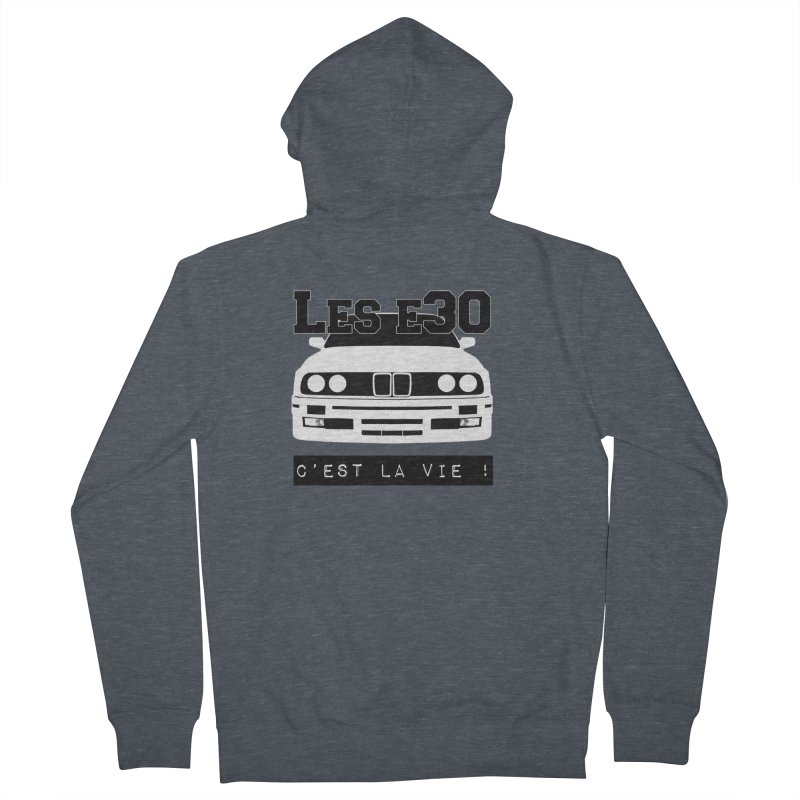 Les E30 c'est la vie Men's French Terry Zip-Up Hoody by 100% Pilote