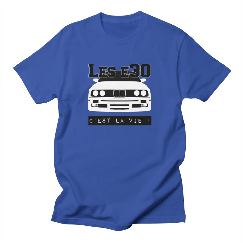 Les E30 c'est la vie Women's Regular Unisex T-Shirt by 100% Pilote