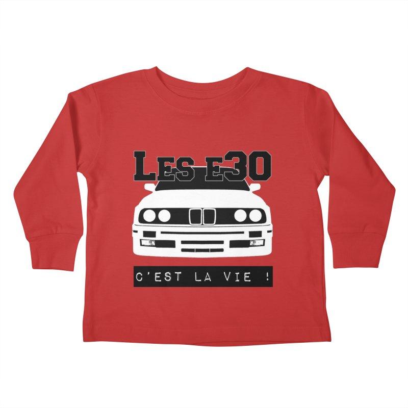 Les E30 c'est la vie Kids Toddler Longsleeve T-Shirt by 100% Pilote