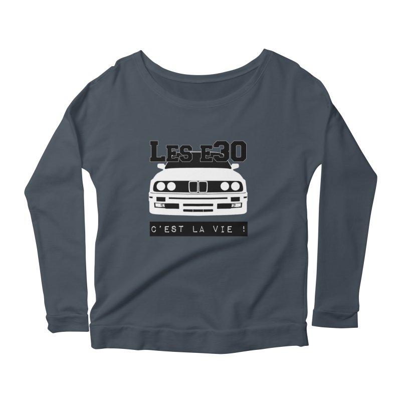 Les E30 c'est la vie Women's Scoop Neck Longsleeve T-Shirt by 100% Pilote