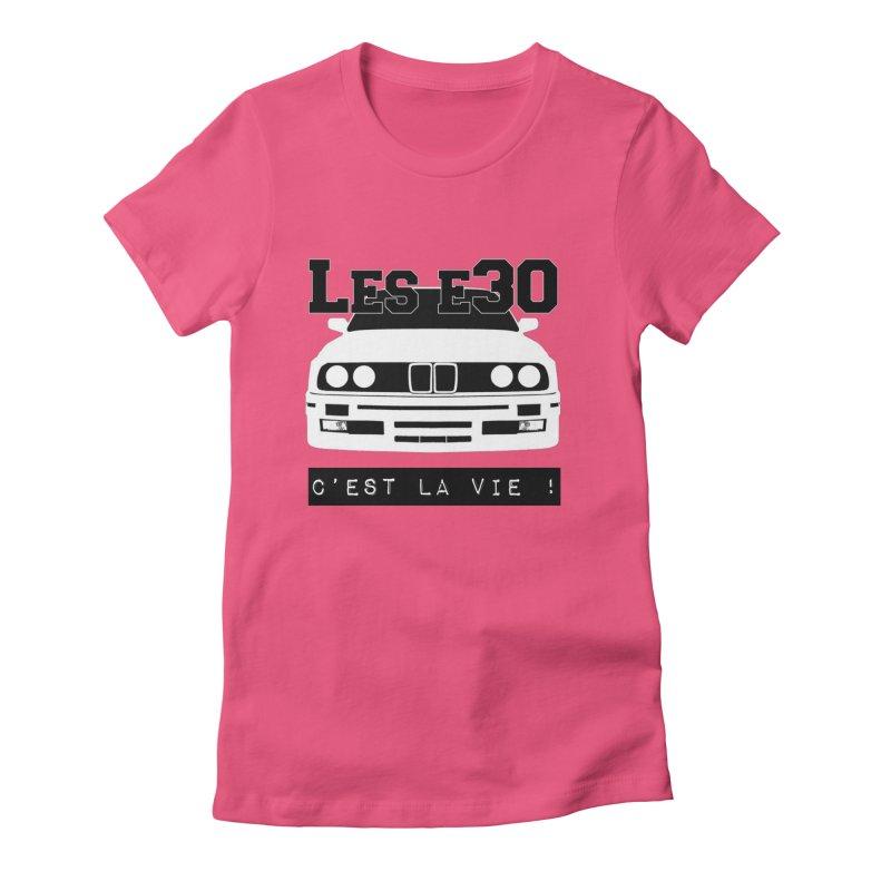 Les E30 c'est la vie Women's Fitted T-Shirt by 100% Pilote