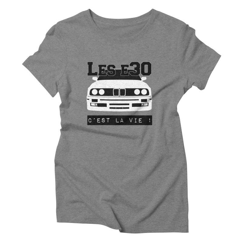 Les E30 c'est la vie Women's Triblend T-Shirt by 100% Pilote