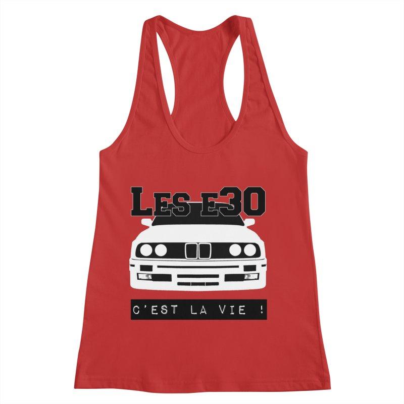 Les E30 c'est la vie Women's Racerback Tank by 100% Pilote