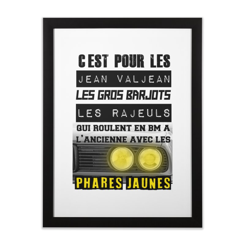 C'est pour les Jean Valjean Home Framed Fine Art Print by 100% Pilote
