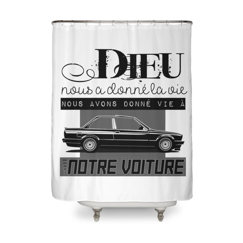 Dieu nous a donné la vie Home Shower Curtain by 100% Pilote