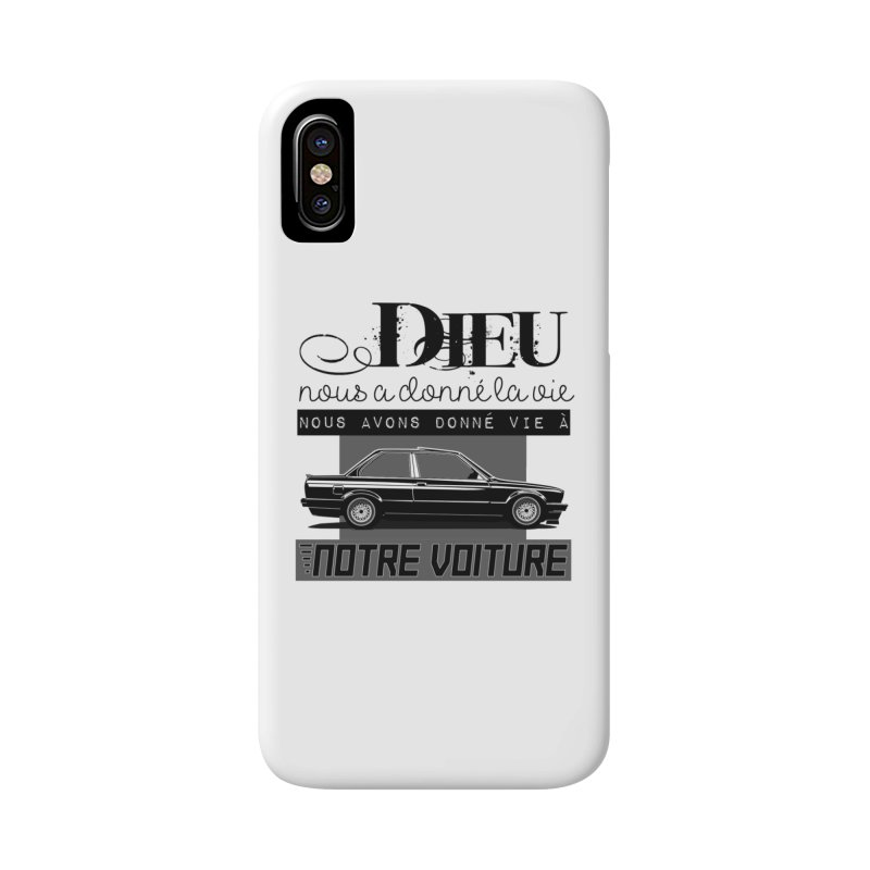 Dieu nous a donné la vie Accessories Phone Case by 100% Pilote