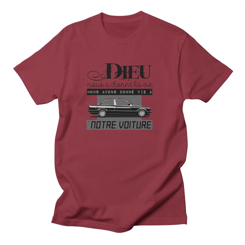 Dieu nous a donné la vie Women's Regular Unisex T-Shirt by 100% Pilote