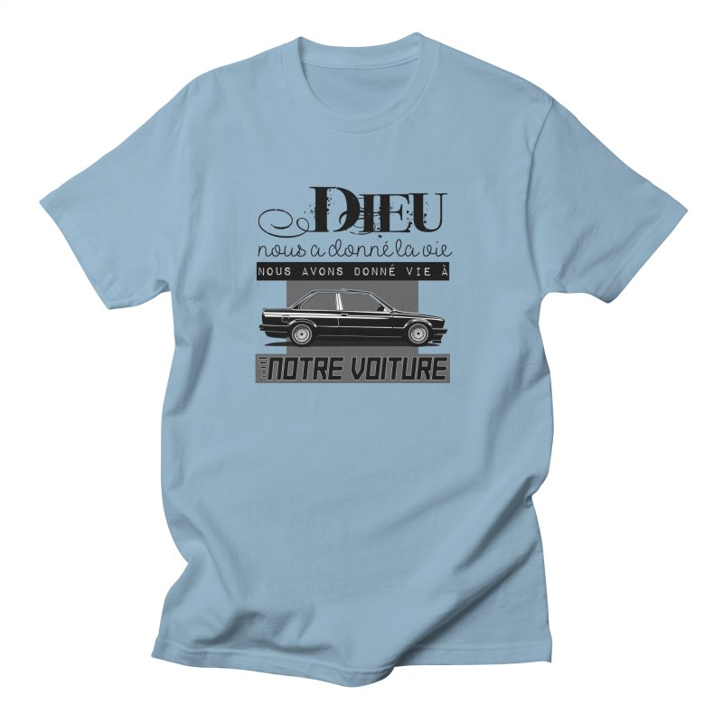 Dieu nous a donné la vie Men's Regular T-Shirt by 100% Pilote