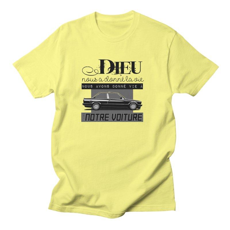Dieu nous a donné la vie Women's Regular Unisex T-Shirt by 100% Pilote