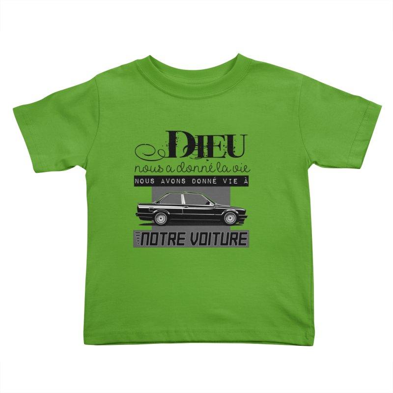 Dieu nous a donné la vie Kids Toddler T-Shirt by 100% Pilote