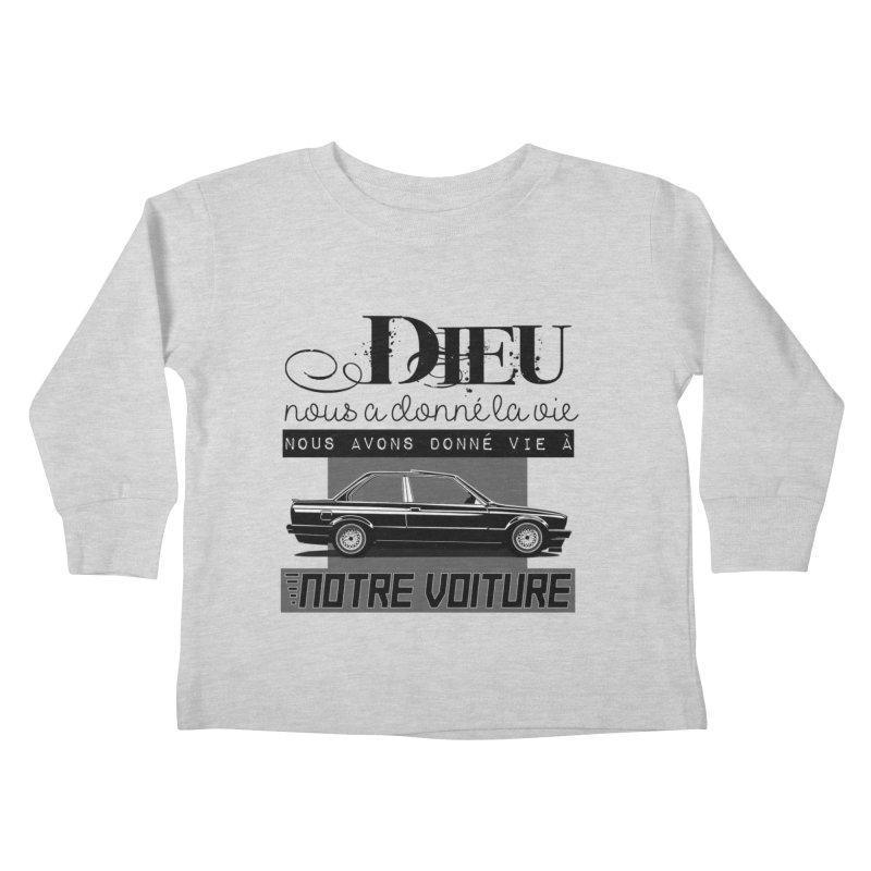 Dieu nous a donné la vie Kids Toddler Longsleeve T-Shirt by 100% Pilote