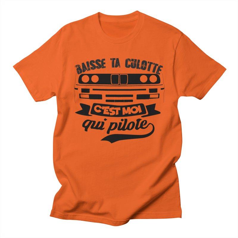 Baisse ta culotte c'est moi qui pilote Men's Regular T-Shirt by 100% Pilote