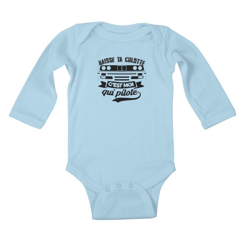 Baisse ta culotte c'est moi qui pilote Kids Baby Longsleeve Bodysuit by 100% Pilote