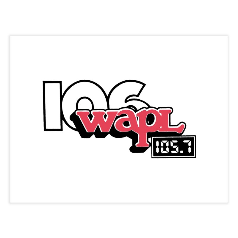 WAPL Digital Transition Logo Home Fine Art Print by 105.7 WAPL Store
