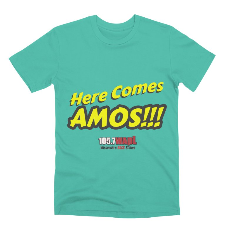 """Here Comes Amos!"" Men's Premium T-Shirt by 105.7 WAPL Web Store"