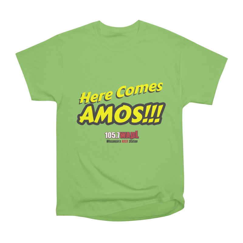 """""""Here Comes Amos!"""" Men's Heavyweight T-Shirt by 105.7 WAPL Web Store"""