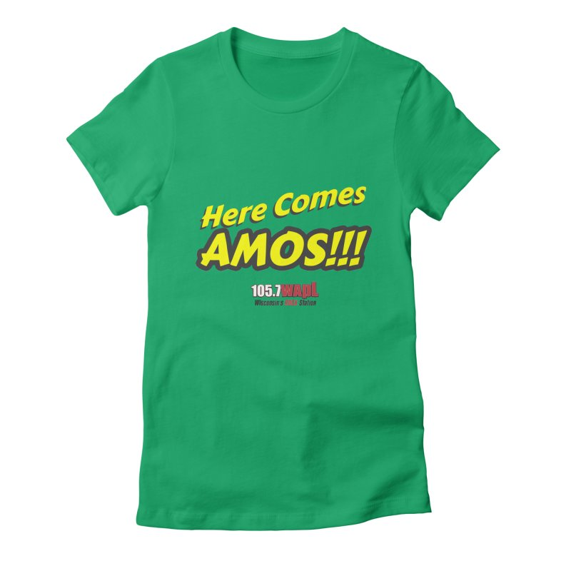 """""""Here Comes Amos!"""" Women's Fitted T-Shirt by 105.7 WAPL Web Store"""