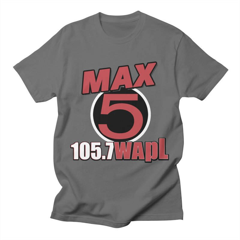 Max 5 Men's T-Shirt by 105.7 WAPL Store