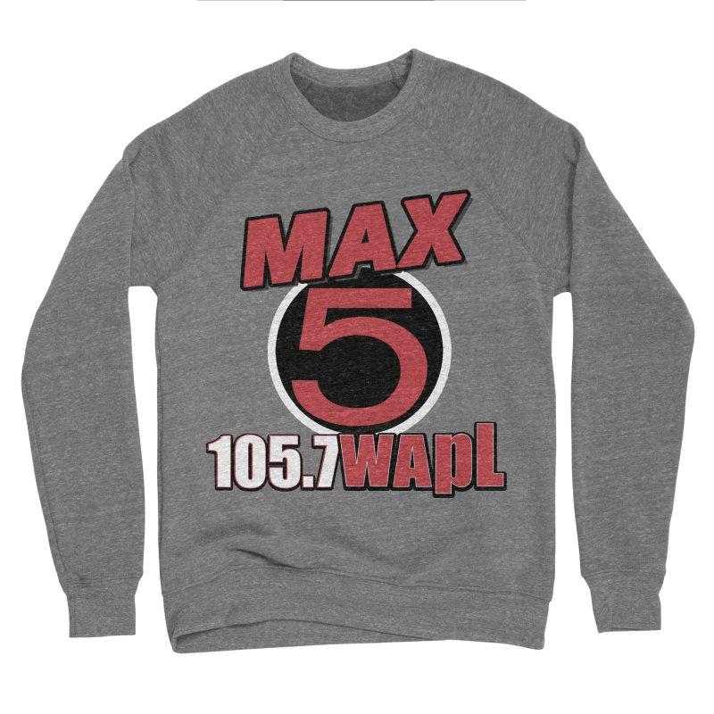 Max 5 Women's Sweatshirt by 105.7 WAPL Store
