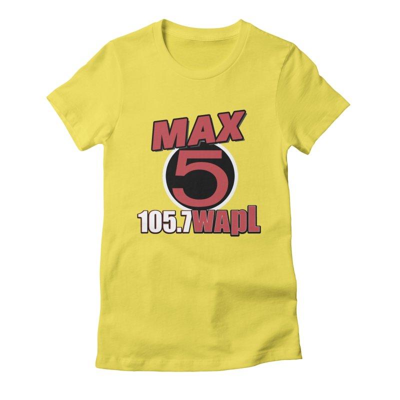 Max 5 Women's T-Shirt by 105.7 WAPL Store