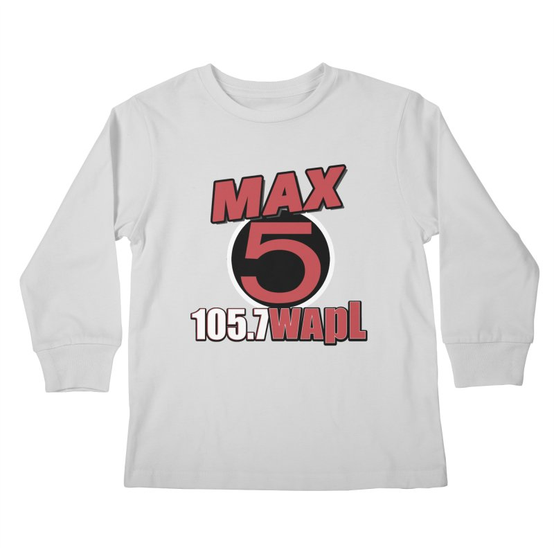 Max 5 Kids Longsleeve T-Shirt by 105.7 WAPL Store