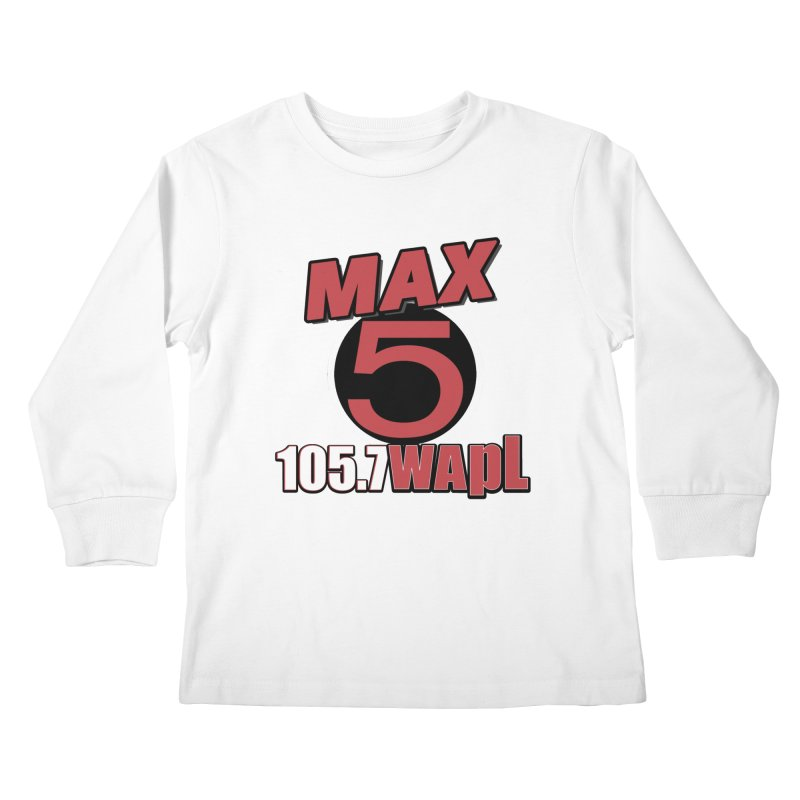 Max 5 Kids Longsleeve T-Shirt by 105.7 WAPL Web Store