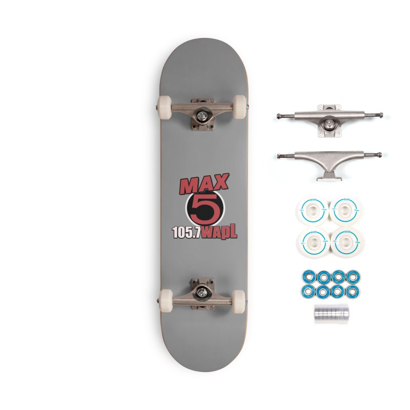 Max 5 Accessories Skateboard by 105.7 WAPL Store