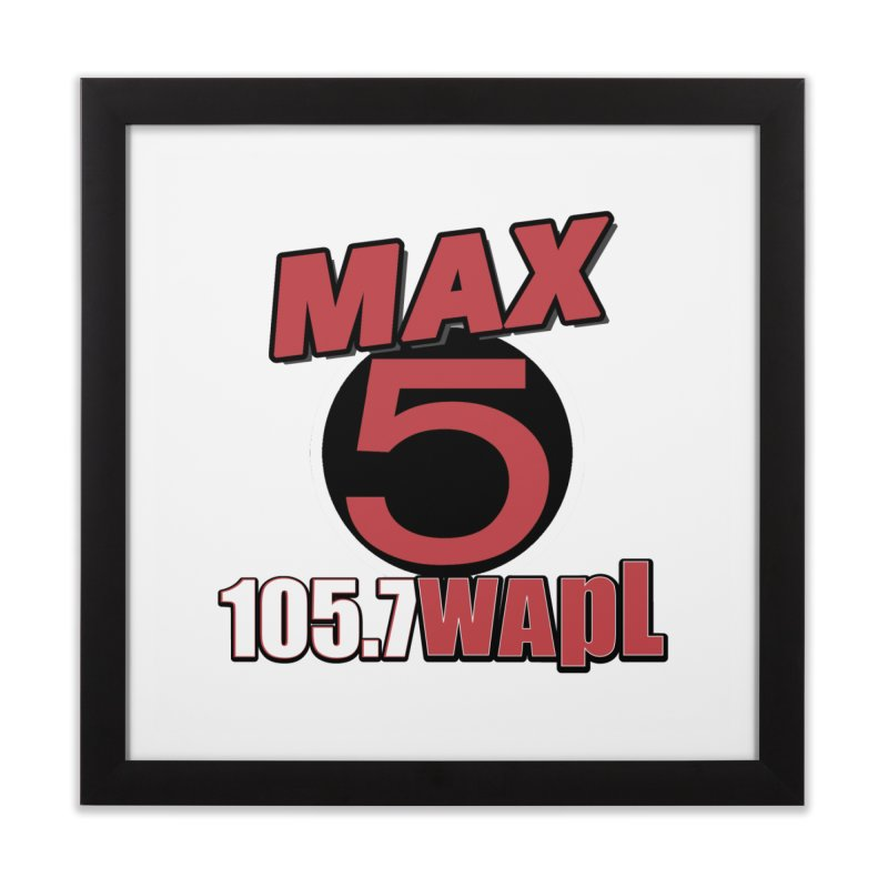 Max 5 Home Framed Fine Art Print by 105.7 WAPL Web Store