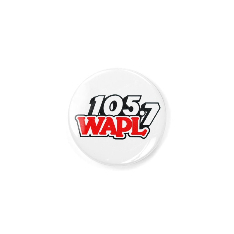 WAPL 90s Logo Accessories Button by 105.7 WAPL Store