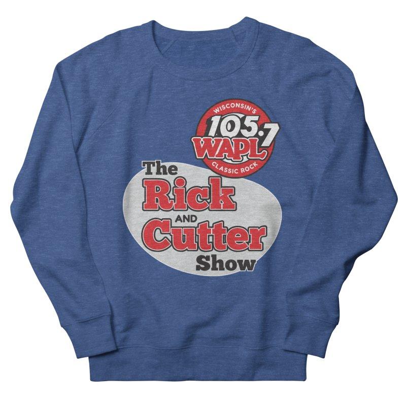 The Rick & Cutter Show Men's Sweatshirt by 105.7 WAPL Store