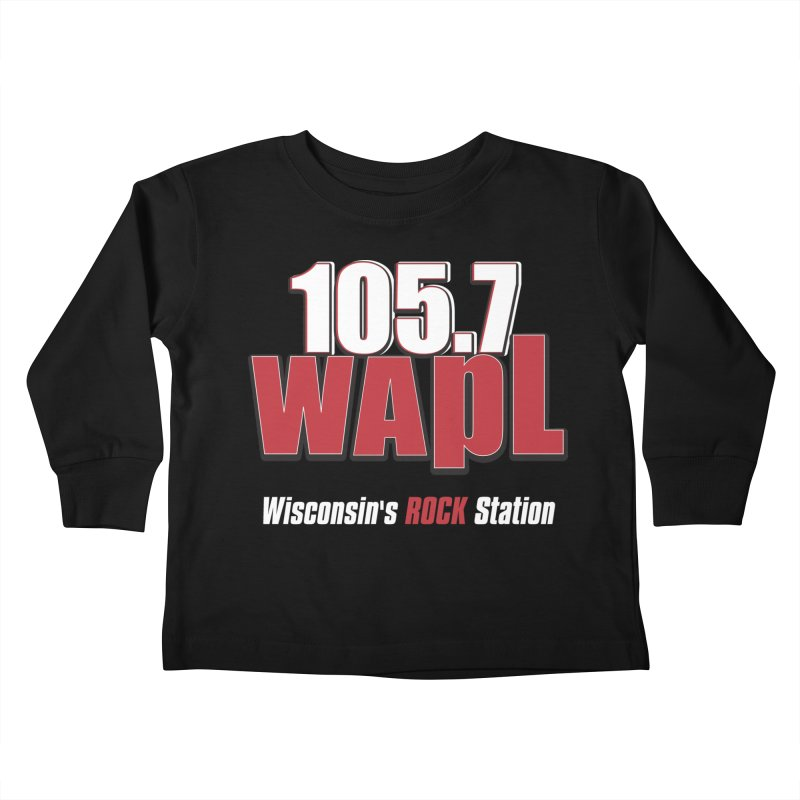 WAPL Stacked Logo (white lettering) Kids Toddler Longsleeve T-Shirt by 105.7 WAPL Store