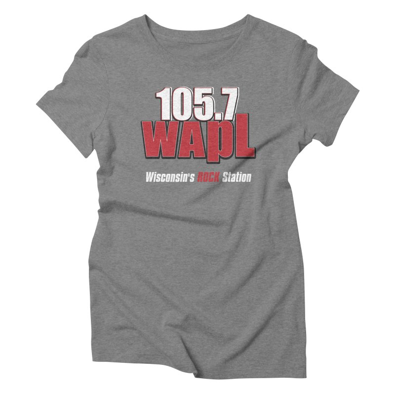 WAPL Stacked Logo (white lettering) Women's Triblend T-Shirt by 105.7 WAPL Web Store