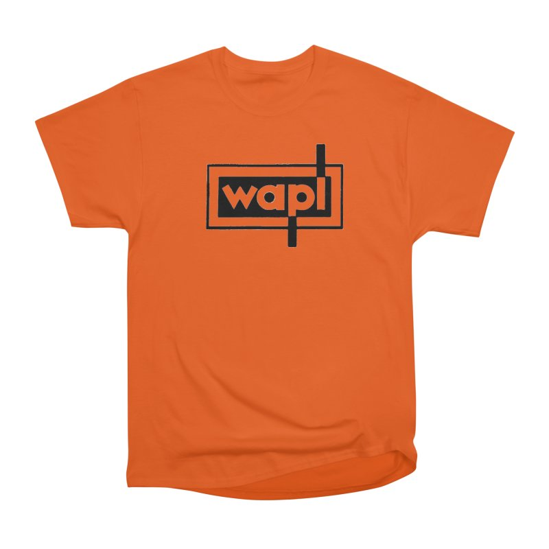 WAPL-AM circa the 50s Women's Heavyweight Unisex T-Shirt by 105.7 WAPL Web Store