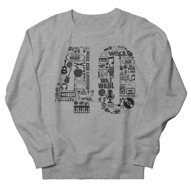 WAPL 40th Anniversary Women's French Terry Sweatshirt by 105.7 WAPL Web Store