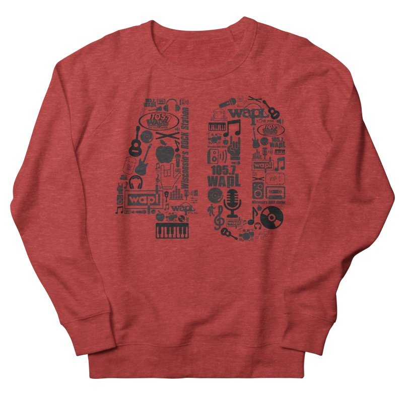 WAPL 40th Anniversary Men's French Terry Sweatshirt by 105.7 WAPL Web Store