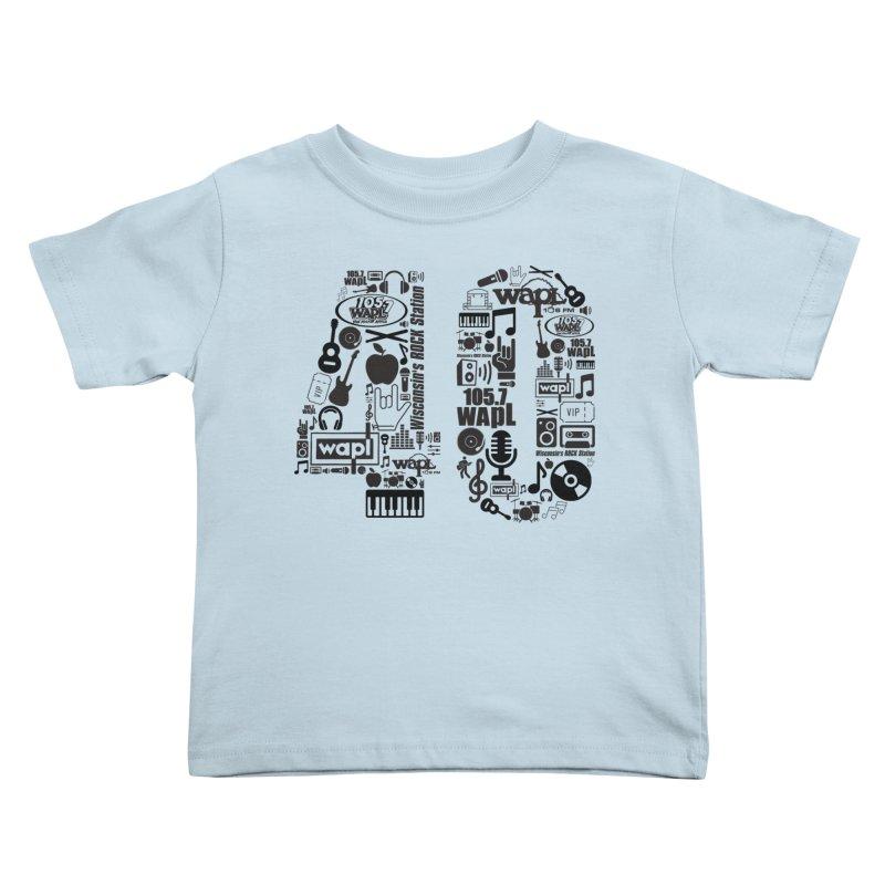 WAPL 40th Anniversary Kids Toddler T-Shirt by 105.7 WAPL Web Store