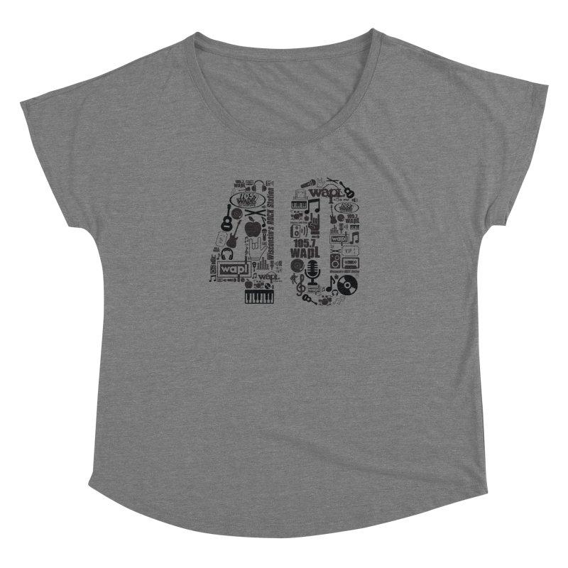 WAPL 40th Anniversary Women's Dolman Scoop Neck by 105.7 WAPL Web Store