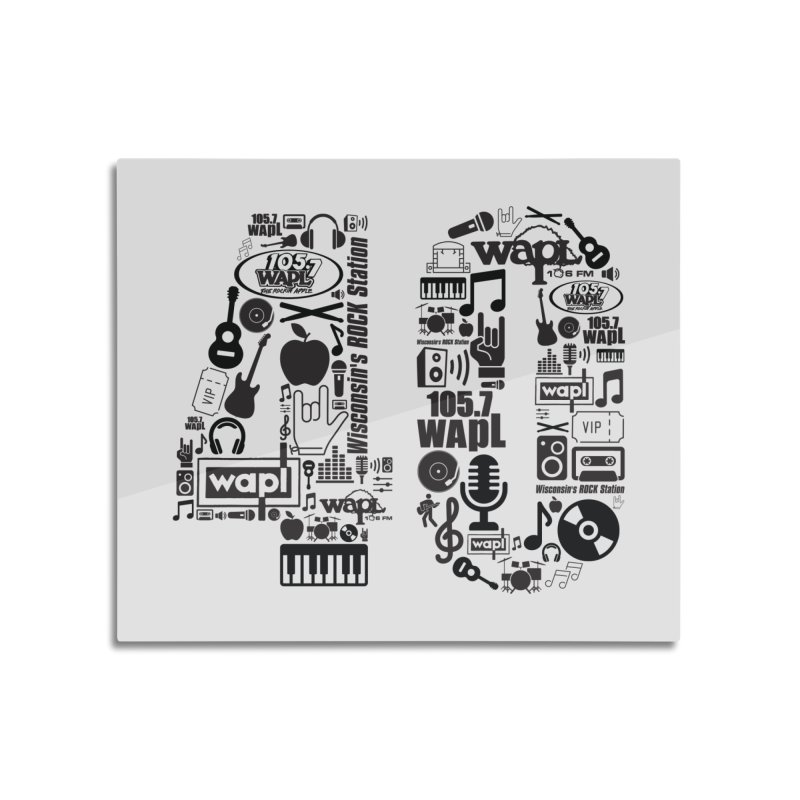 WAPL 40th Anniversary Home Mounted Aluminum Print by 105.7 WAPL Web Store