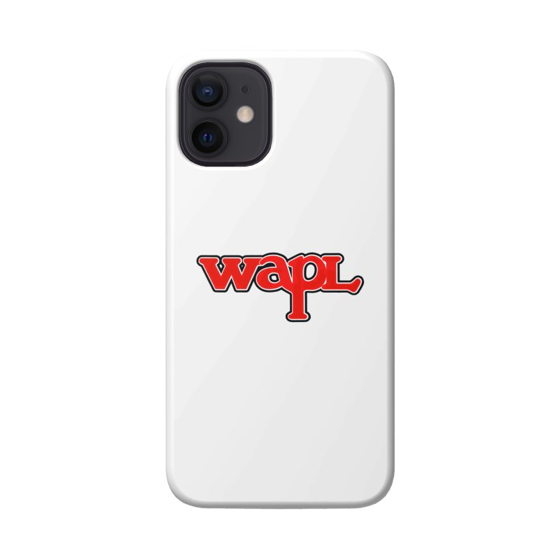 WAPL 80s [Call Letters Only] Accessories Phone Case by 105.7 WAPL Store