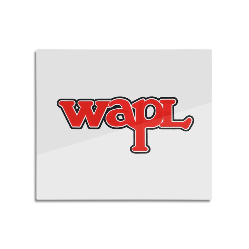 WAPL 80s [Call Letters Only] Home Mounted Aluminum Print by 105.7 WAPL Store