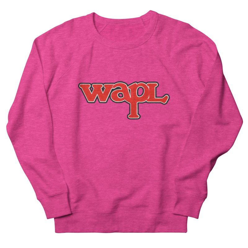 WAPL 80s [Call Letters Only] Women's French Terry Sweatshirt by 105.7 WAPL Web Store