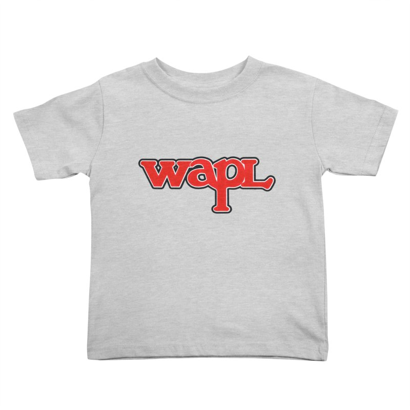 WAPL 80s [Call Letters Only] Kids Toddler T-Shirt by 105.7 WAPL Web Store