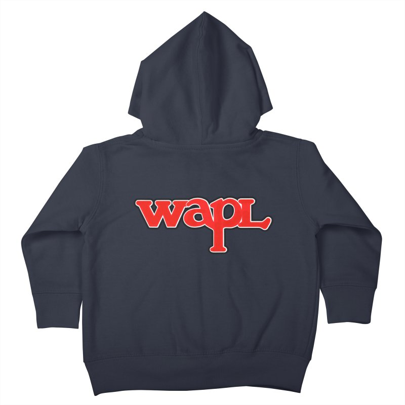 WAPL 80s [Call Letters Only] Kids Toddler Zip-Up Hoody by 105.7 WAPL Store