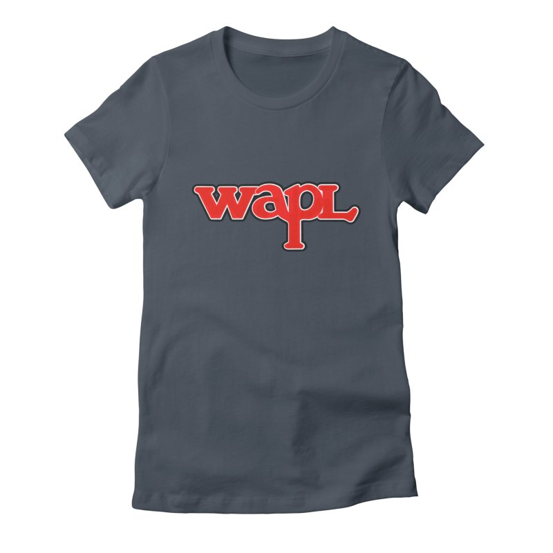 WAPL 80s [Call Letters Only] Women's T-Shirt by 105.7 WAPL Store